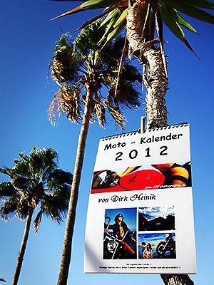 Der Moto-Kalender 2012 unter Palmen ;-)